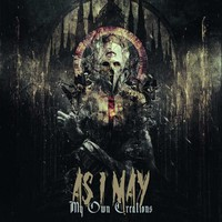 As I May: My own creations