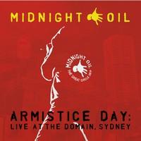 Midnight Oil : Armistice Day: Live At the Domain, Sydney