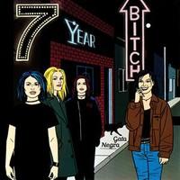 7 Year Bitch: Gato Negro