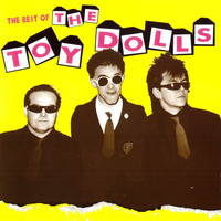 Toy Dolls: Best Of