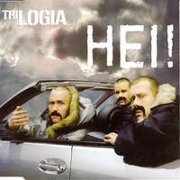 Trilogia: Hei!
