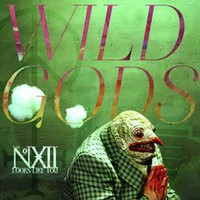 Number Twelve Looks Like You: Wild Gods