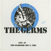 Germs: Live At The Starwood Dec 3