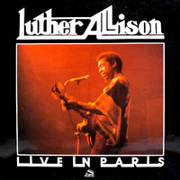 Allison, Luther: Live In Paris