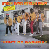 Byron Davis & The Fresh Krew: Don't Be Bashful
