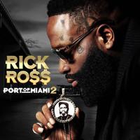 Ross, Rick: Port of Miami 2