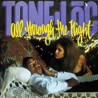 Tone Loc: All Through The Night