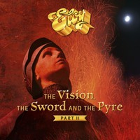 Eloy: Vision, the Sword and the Pyre (Part II)