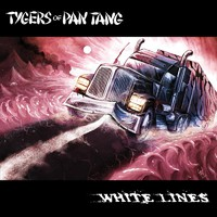 Tygers Of Pan Tang: White Lines