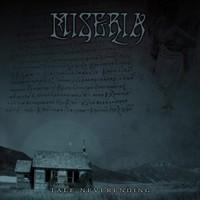 Miseria: Tale neverending