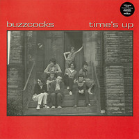 """Buzzcocks: Time's Up + 7"""""""