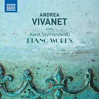 Vivanet, Andrea: Andrea Vivanet plays Karol Szymanowski