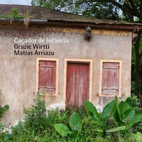 Grazie Wirtti & Matias Arriazu: Caçador de infância