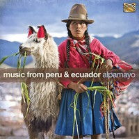 Alpamayo: Music from peru & ecuador
