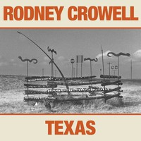 Crowell, Rodney: Texas