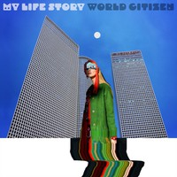 My Life Story: World Citizen