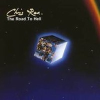 Rea, Chris: Road to hell