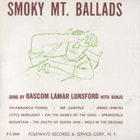 Lunsford, Bascom Lamar: Smoky Mountain Ballads