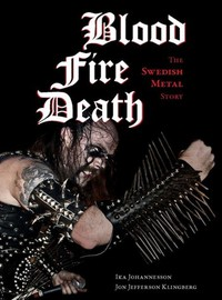 V/A: Blood Fire Death: The Swedish Metal Story