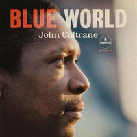 Coltrane, John: Blue World
