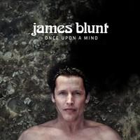 Blunt, James: Once Upon A Mind