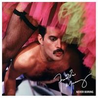 Mercury, Freddie : Never Boring