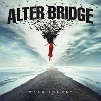 Alter Bridge: Walk The Sky