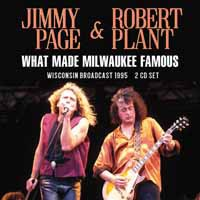 Plant, Robert: What Made Milwaukee Famous