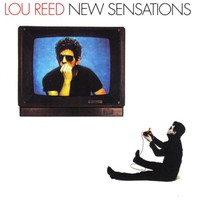 Reed, Lou: New Sensations
