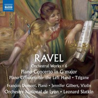 Ravel, Maurice: Orchestral works, vol. 6: piano concertos & tzigane