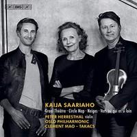 Saariaho, Kaija: Circle map, graal théâtre & other works