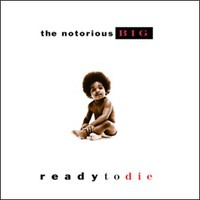 Notorious B.I.G.: Ready to die