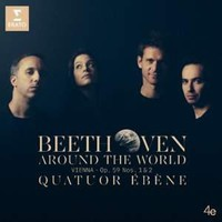 Quatuor, Ébène: Beethoven around the world: Vienna - Op. 59 Nos. 1 & 2