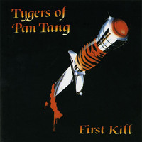 Tygers Of Pan Tang : First Kill