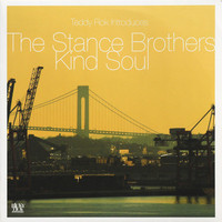 Stance Brothers: Kind Soul