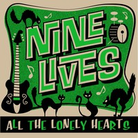 Nine Lives: All the Lonely Hearts