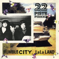 22-Pistepirkko: Rumble City LaLa Land