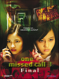 One Missed Call 3: Final (Chakushin ari 3)