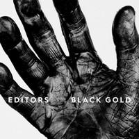 Editors: Black Gold - Best of