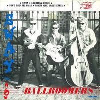 Ballroomers: Sway / Don't Push Me Away / Louisiana Boogie / Ninetynine Sweethearts