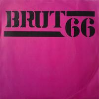 Brut 66: Brut 66