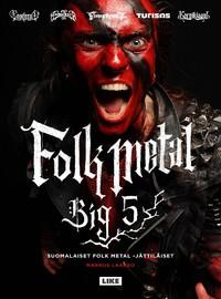 Ensiferum: Folk Metal Big 5
