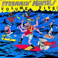 V/A: Strummin' Mental! Volume Five!