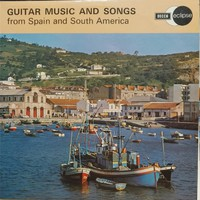 Harker, Roland: Guitar Music And Songs From Spain And South America
