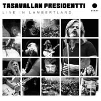 Tasavallan Presidentti: Live in Lambertland