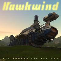Hawkwind: All Aboard the Skylark