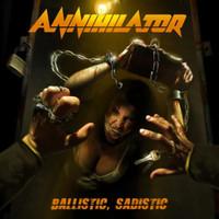 Annihilator: Ballistic, Sadistic