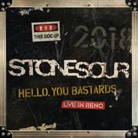 Stone Sour: Hello, you bastards: live in Reno