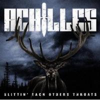 Achilles: Slittin' Each Others Throats
