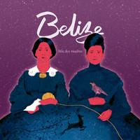 Belize: Mis Dos Madres